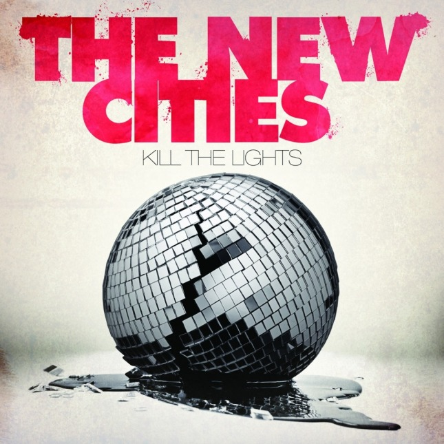 Kill the Lights by The New Cities