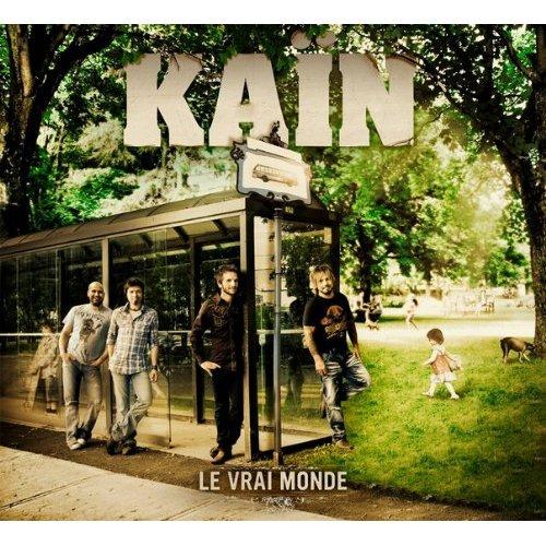 Le Vrai Monde by Kain