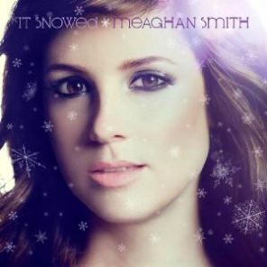 Meaghan Smith It Snowed