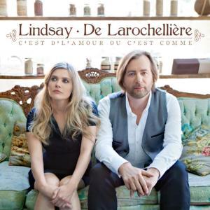Andrea Lindsay & Luc De Larochellière - C'est d'l'amour ou c'est comme