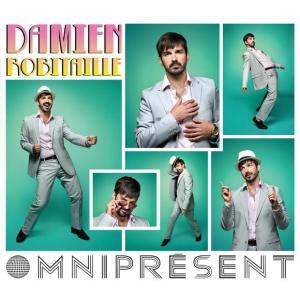 Damien Robitaille - Omnipresent