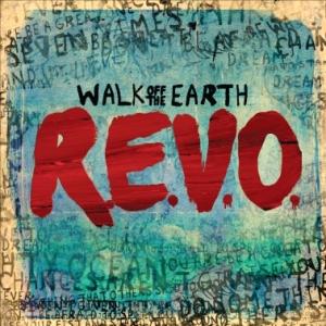 Walk off the Earth - REVO
