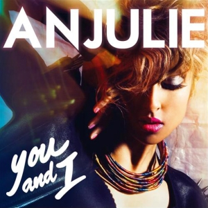Anjulie - You and I