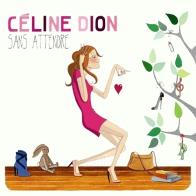 Celine-Dion - Sans-attendre