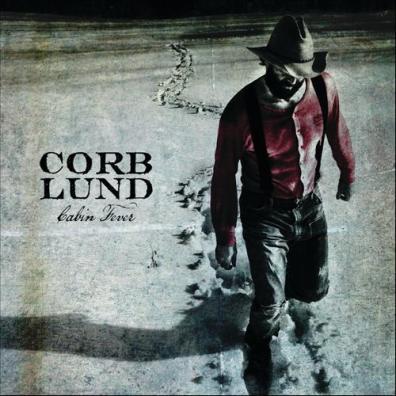 Corb Lund - Cabin Fever