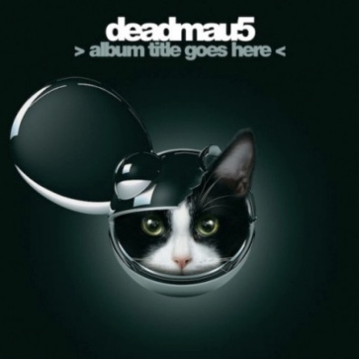 deadmau5 - album title goes here