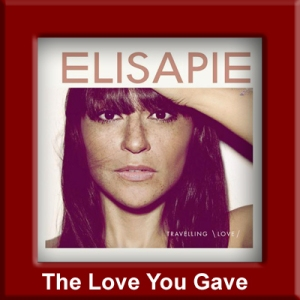 Elisapie - The Love You Gave