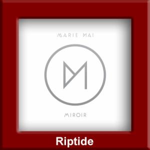 Marie-Mai - Riptide