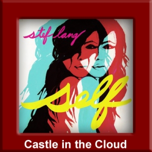 Stef Lang - Castle in the Cloud