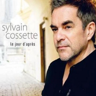 Sylvain Cossette - Le jour d'apres