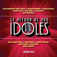 Various - Le retour de nos idoles