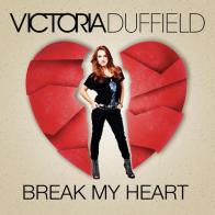 Victoria Duffield - Break My Heart