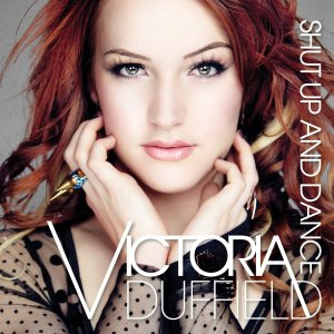 Victoria Duffield - Shut Up and Dance Album Cover