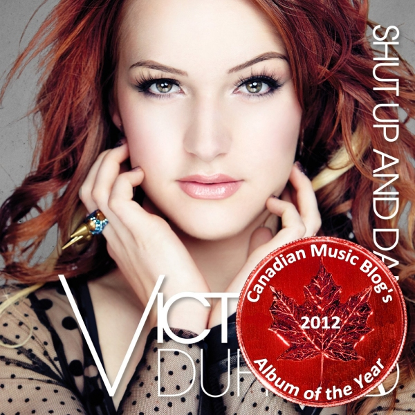 Victoria Duffield - Shut Up and Dance - Album of the Year 2012