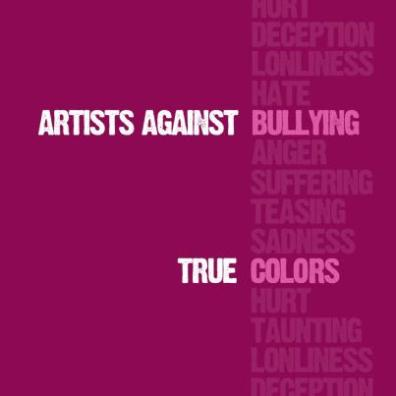 Artists Against Bullying - True Colours