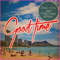 Carly Rae Jepsen Owl City - Good-Time