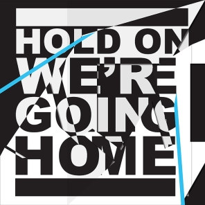 Drake - Hold On We're Going Home