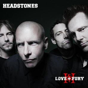 Headstones - Love + Fury