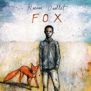 Karim Ouellet - Fox