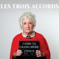 Les Trois Accords - J'aime ta grand-mere