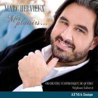 Marc Hervieux - Mes plaisirs