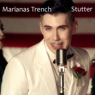 Marianas Trench - Stutter
