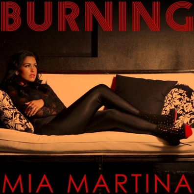 Mia Martina - Burning