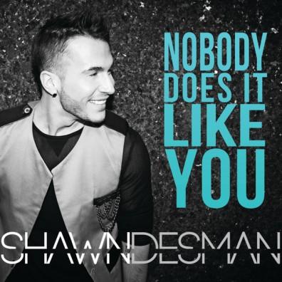 Shawn Desman - Nobody Does It Like You