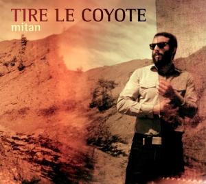 Tire le Coyote - Mitan