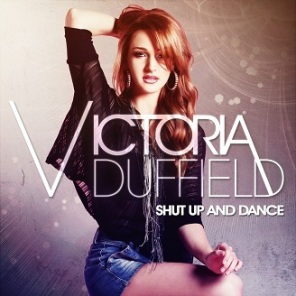 Victoria Duffield - Shut Up and Dance