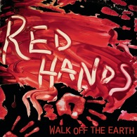 Walk off the Earth - Red Hands