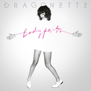 Dragonette - Bodyparts