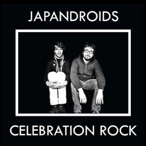 Japandroids - Celebration
