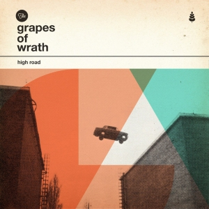 The Grapes of Wrath - High Road