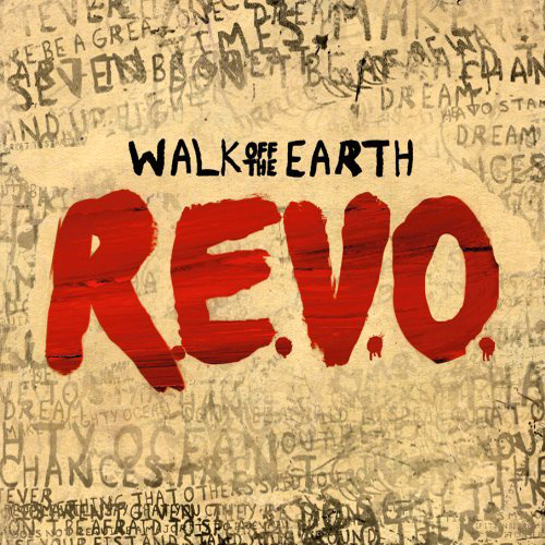 walk off the earth revo album free