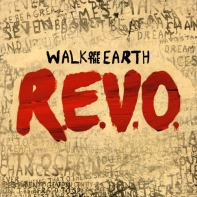 Walk Off the Earth - REVO album LP