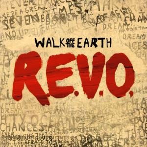 Walk Off the Earth - REVO album LP