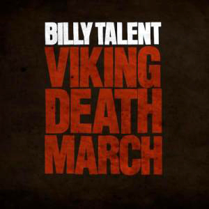 Billy-Talent-Viking-Death-March