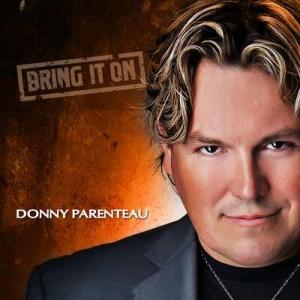 Donny Parenteau - Bring It On