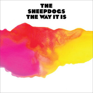 The Sheepdogs - The Way It Is