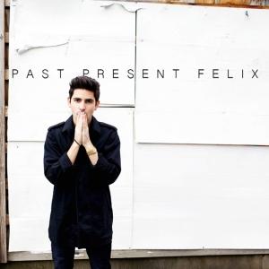 Felix Cartal - Past Present Felix EP