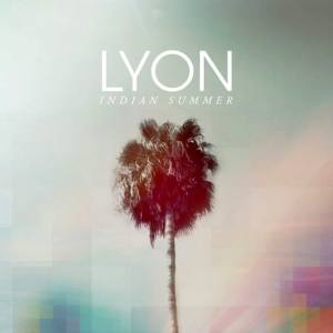 Lyon - Indian Summer