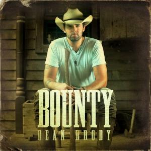 dean brody - bounty