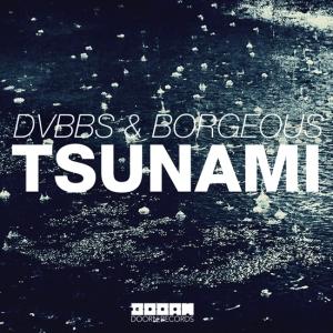 DVBBS-Borgeous - Tsunami