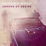 Matthew Good - Arrows of Desire