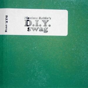 Maxime Robin - DIY Swag