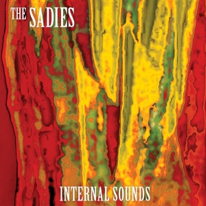 The Sadies - Internal Sounds