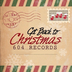 604 Records - Get Back to Christmas