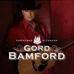 Christmas in Canada - Gord Bamford