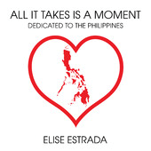Elise Estrada - All It Takes Is a Moment